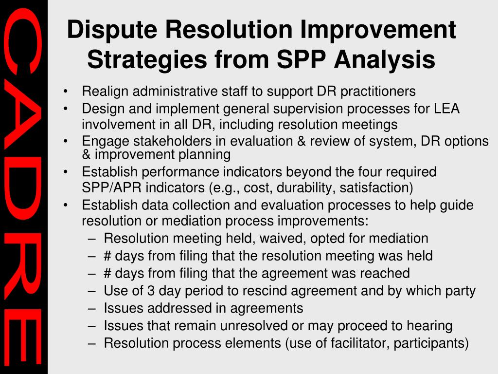Dispute Resolution Improvement Strategies from SPP Analysis