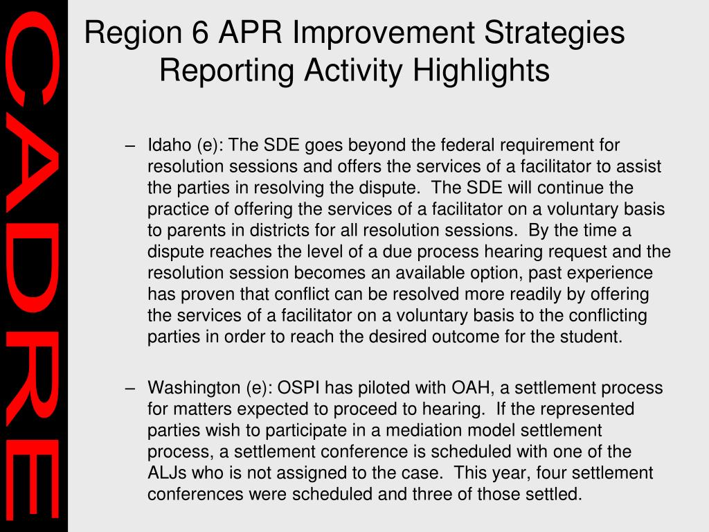 Region 6 APR Improvement Strategies Reporting Activity Highlights