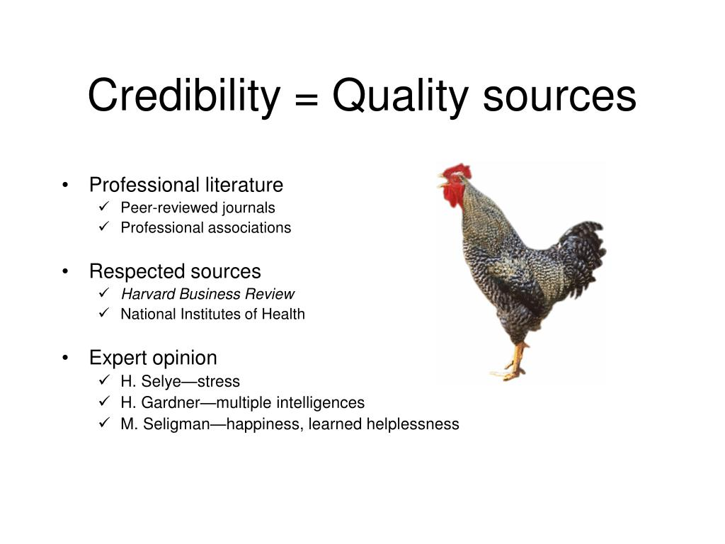 Credibility = Quality sources