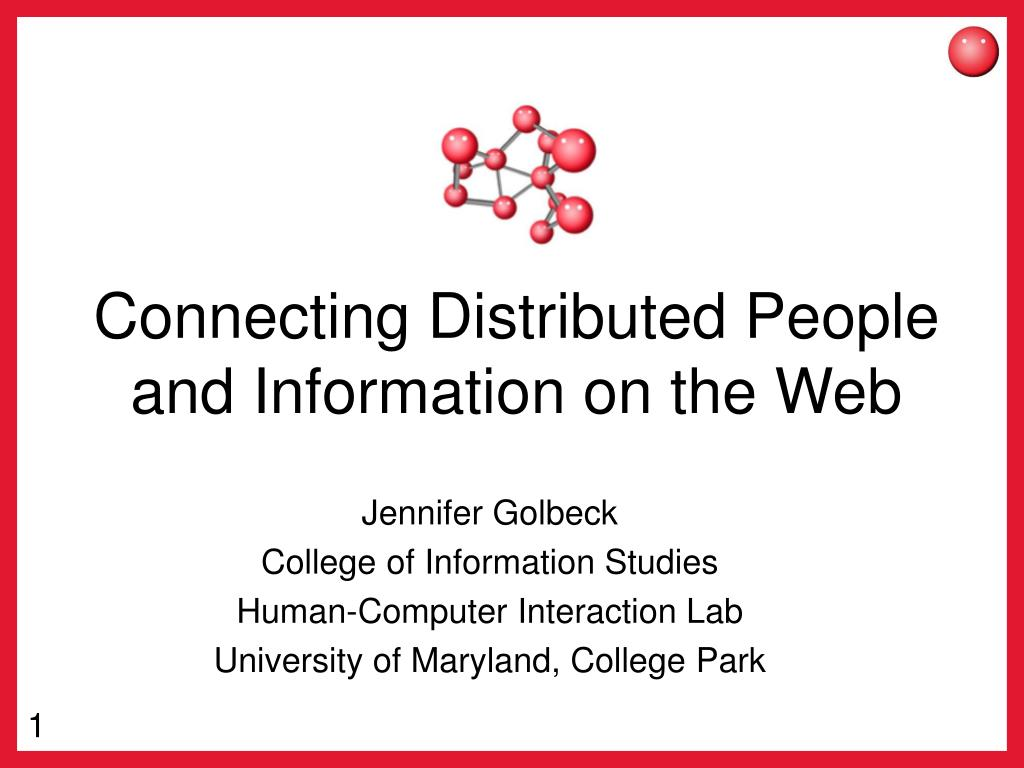 Connecting Distributed People and Information on the Web