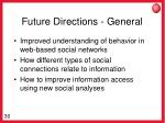 future directions general