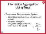 information aggregation using trust