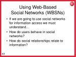 using web based social networks wbsns