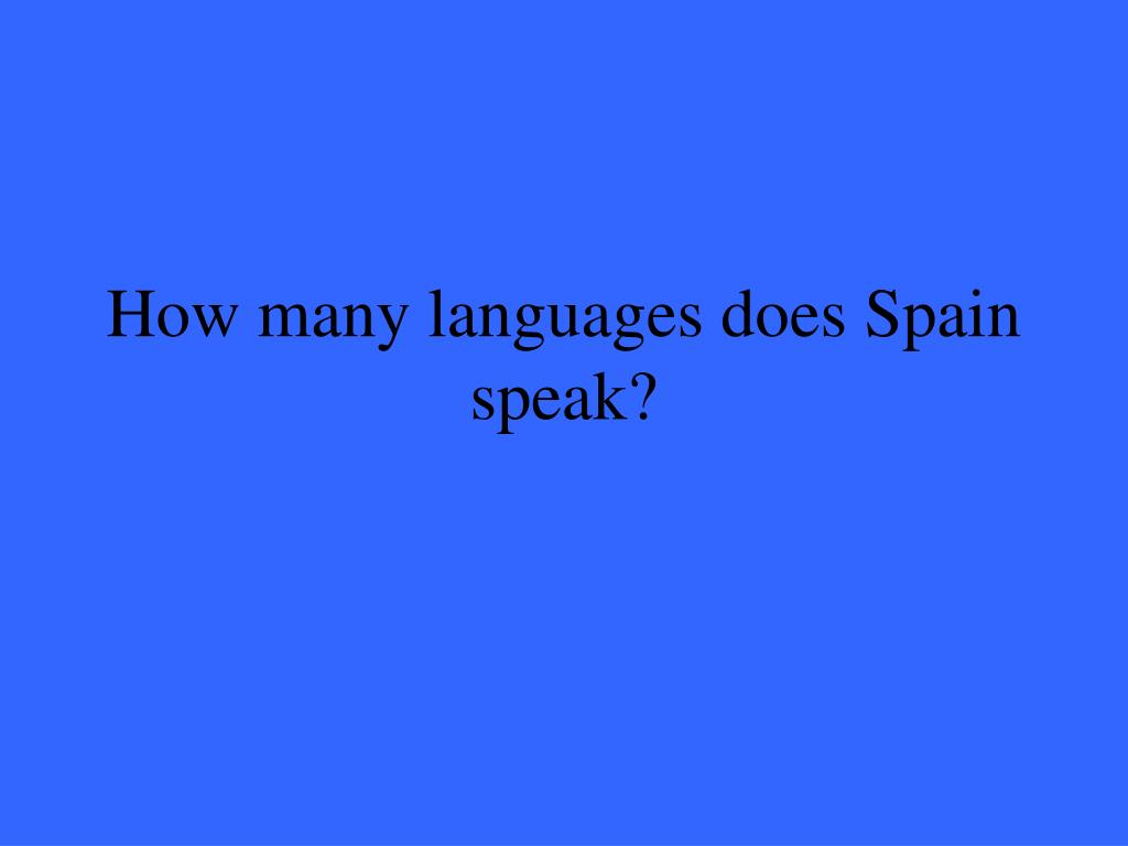 How many languages does Spain speak?