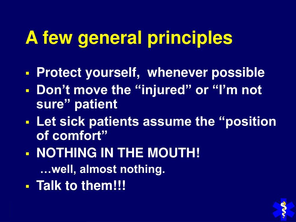 A few general principles