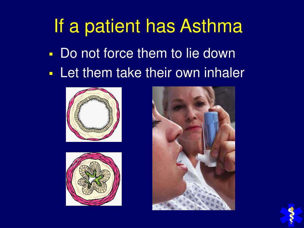 If a patient has Asthma