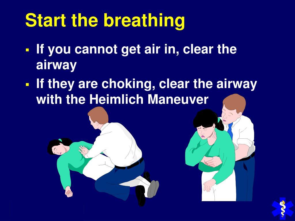 Start the breathing