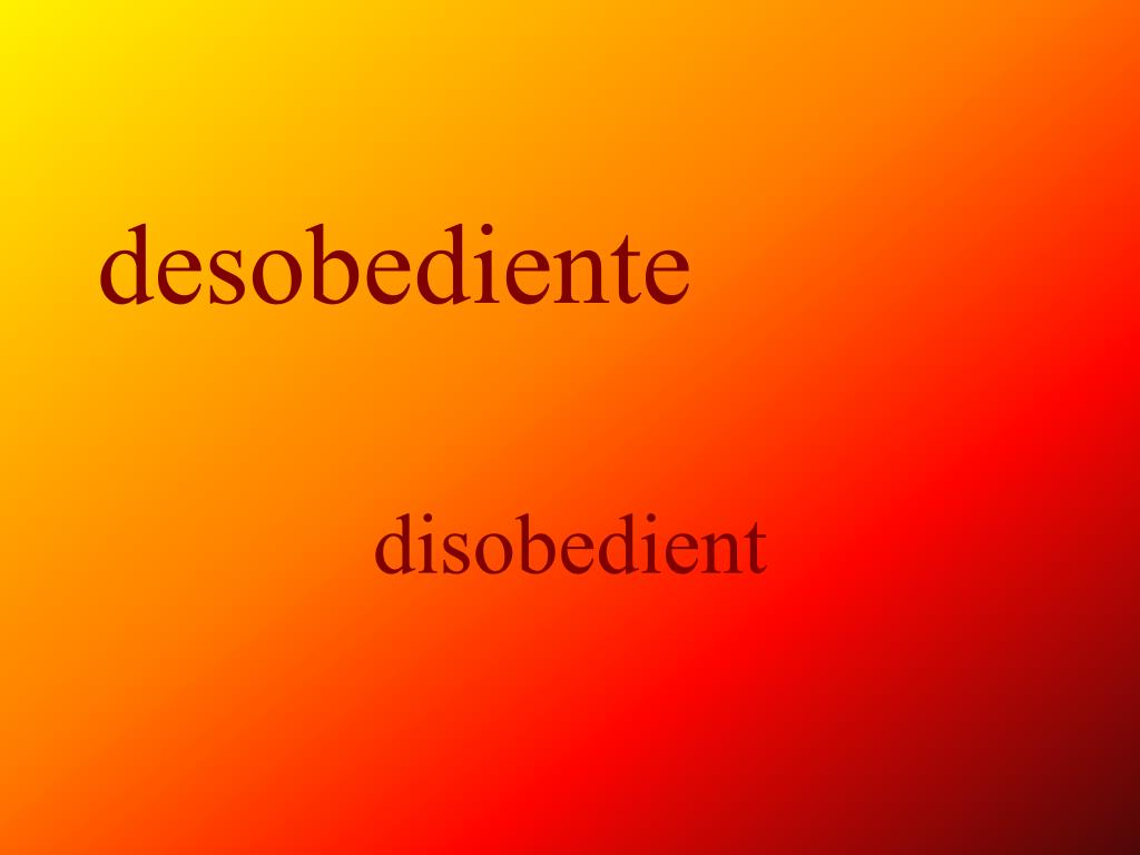 desobediente