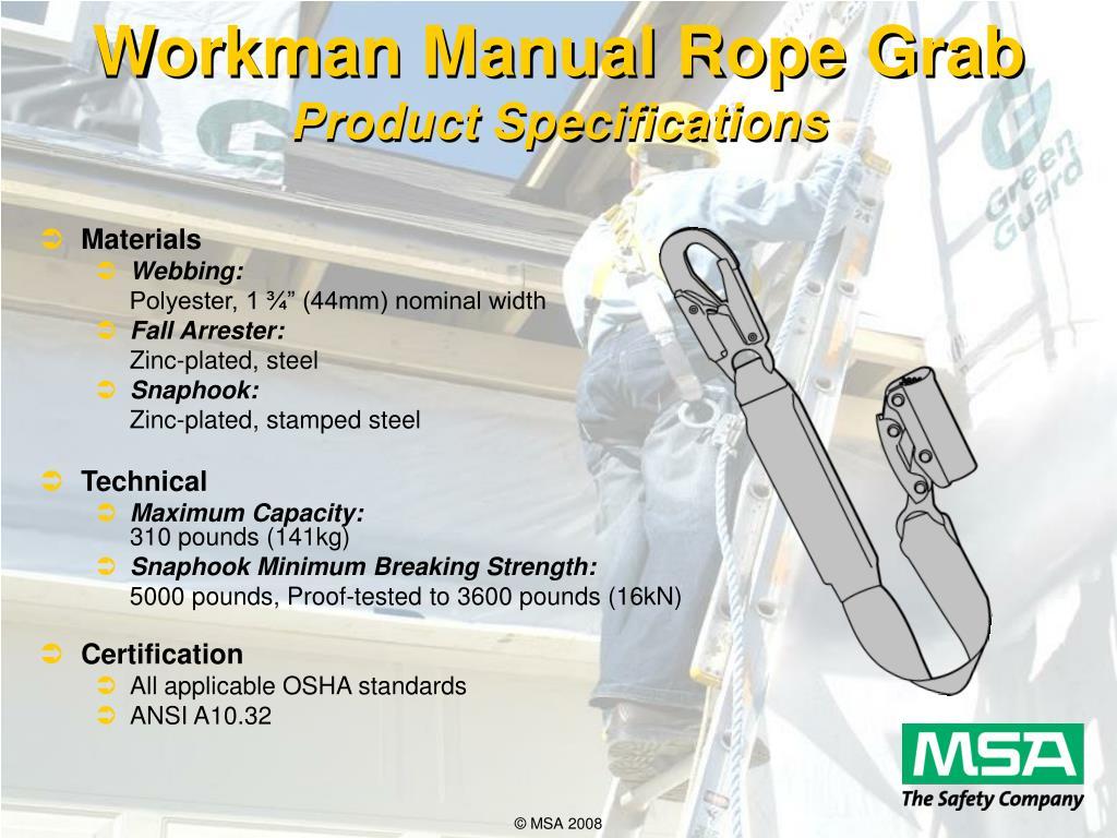 Workman Manual Rope Grab