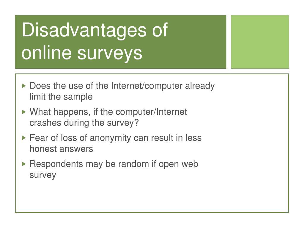 Disadvantages of online surveys