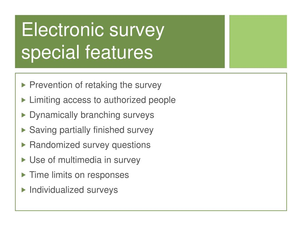 Electronic survey special features