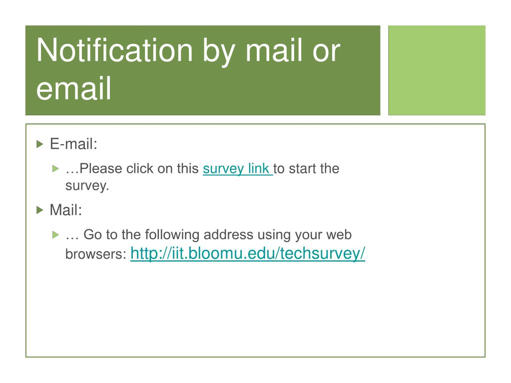 Notification by mail or email