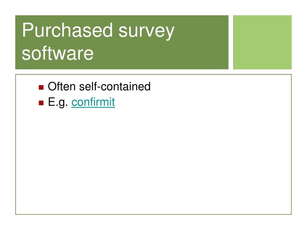 Purchased survey software