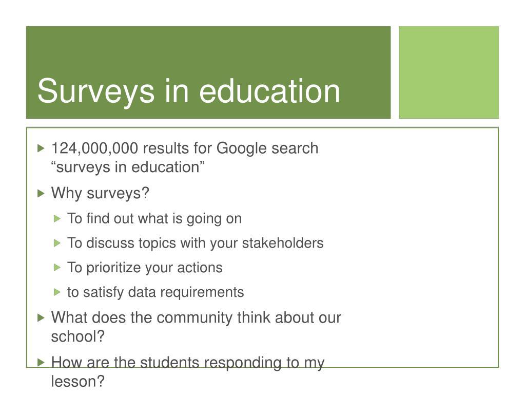 Surveys in education