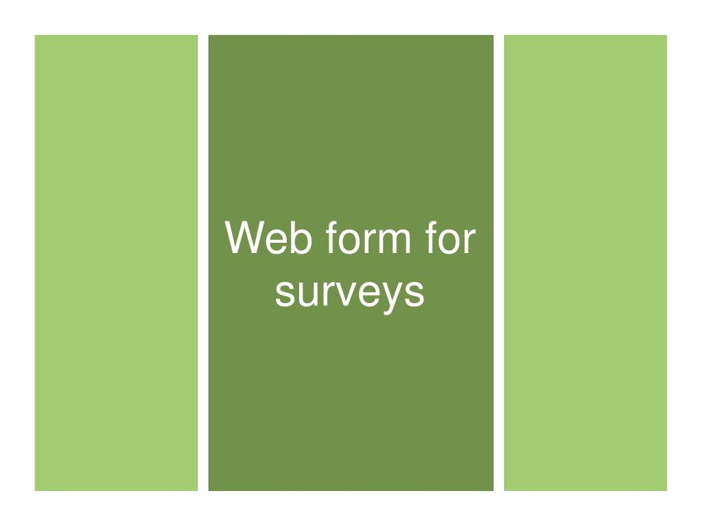 Web form for surveys