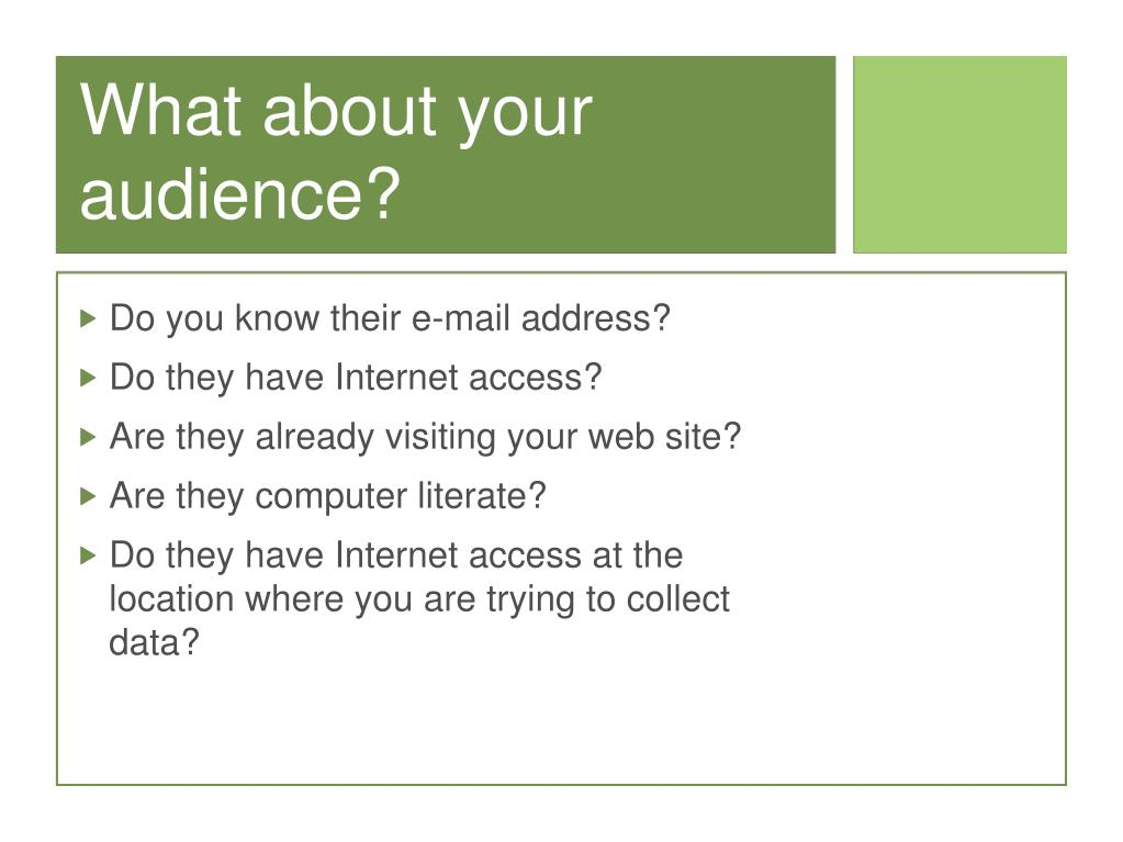 What about your audience?