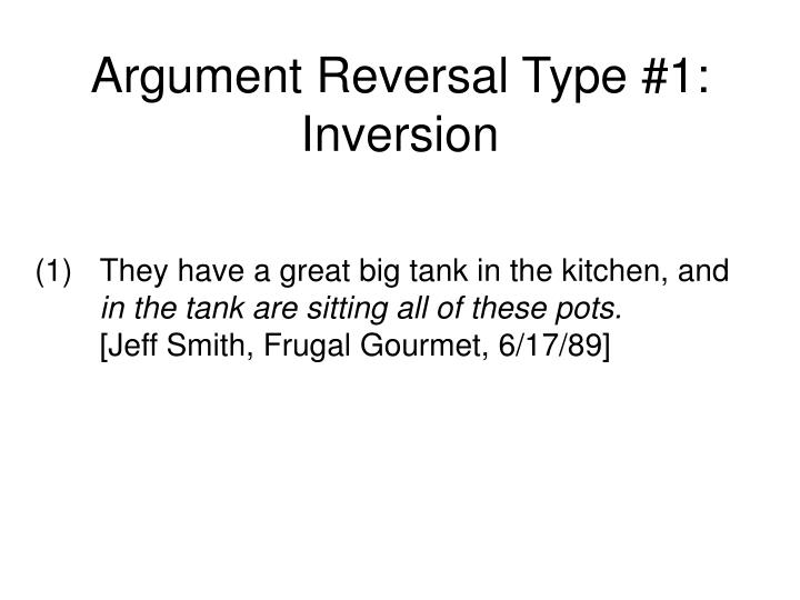 Argument reversal type 1 inversion