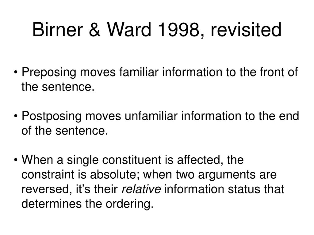 Birner & Ward 1998, revisited