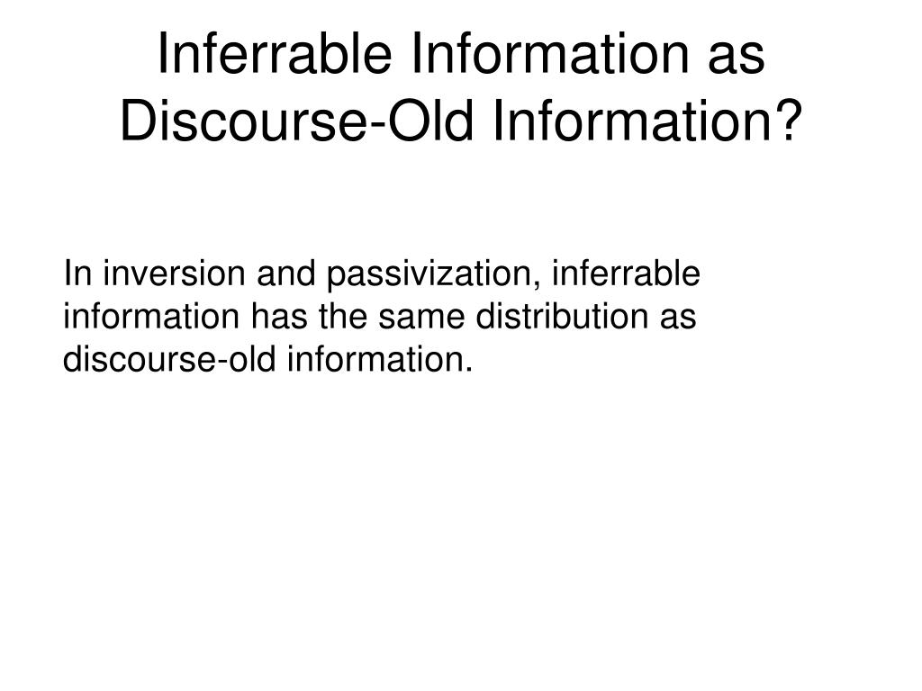 Inferrable Information as Discourse-Old Information?