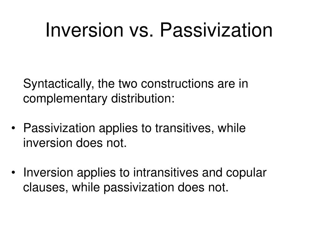 Inversion vs. Passivization