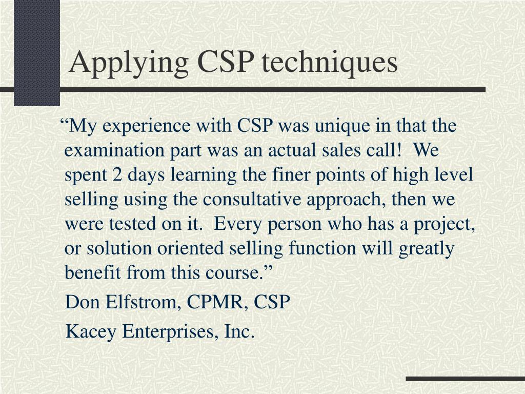 Applying CSP techniques