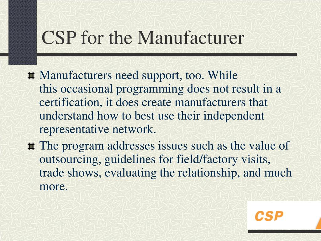 CSP for the Manufacturer