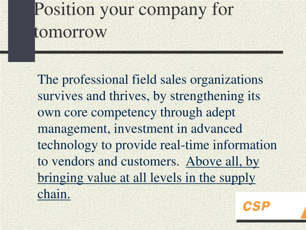 Position your company for tomorrow