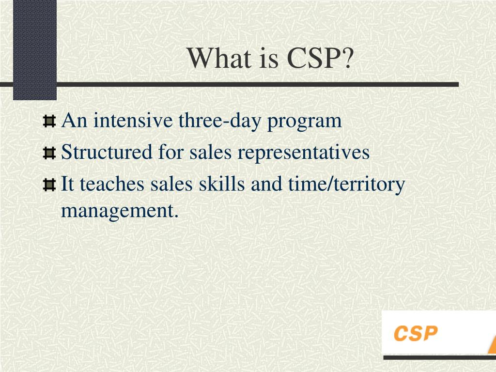 What is CSP?