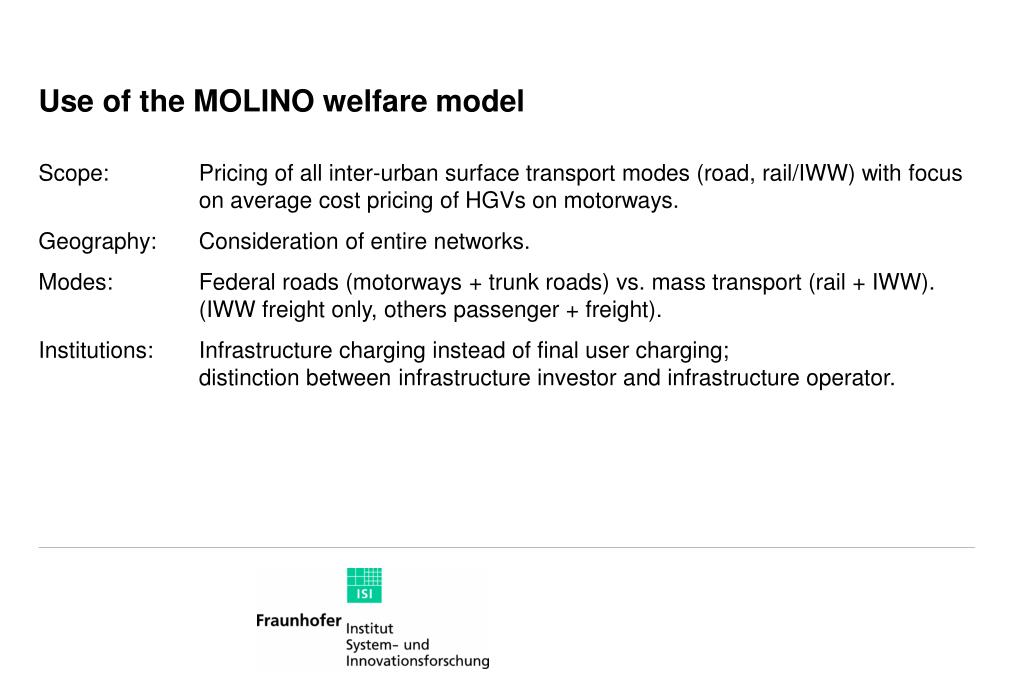 Use of the MOLINO welfare model