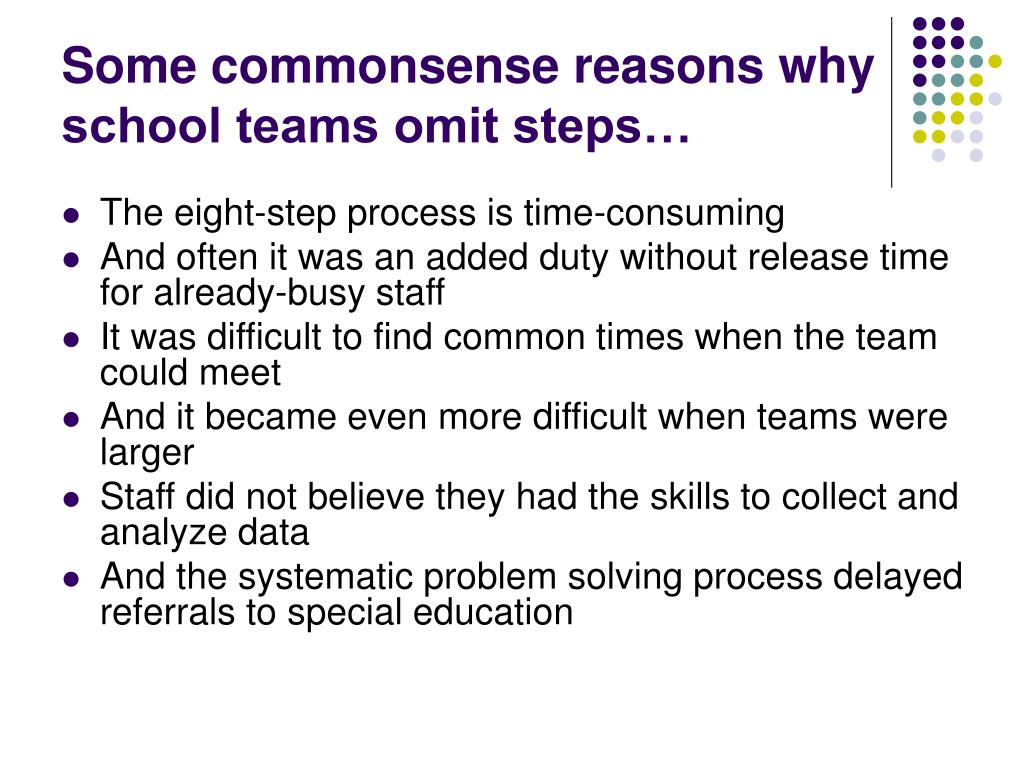 Some commonsense reasons why school teams omit steps…