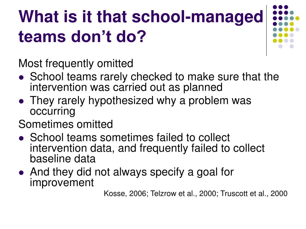 What is it that school-managed teams don't do?