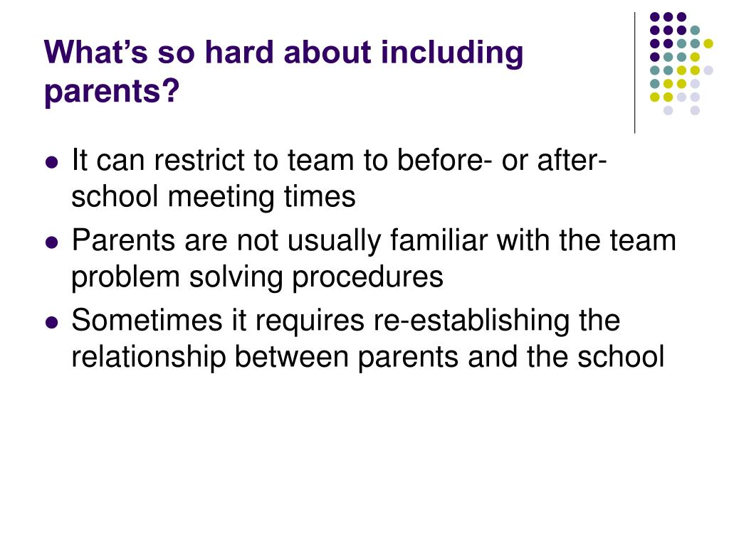 What's so hard about including parents?