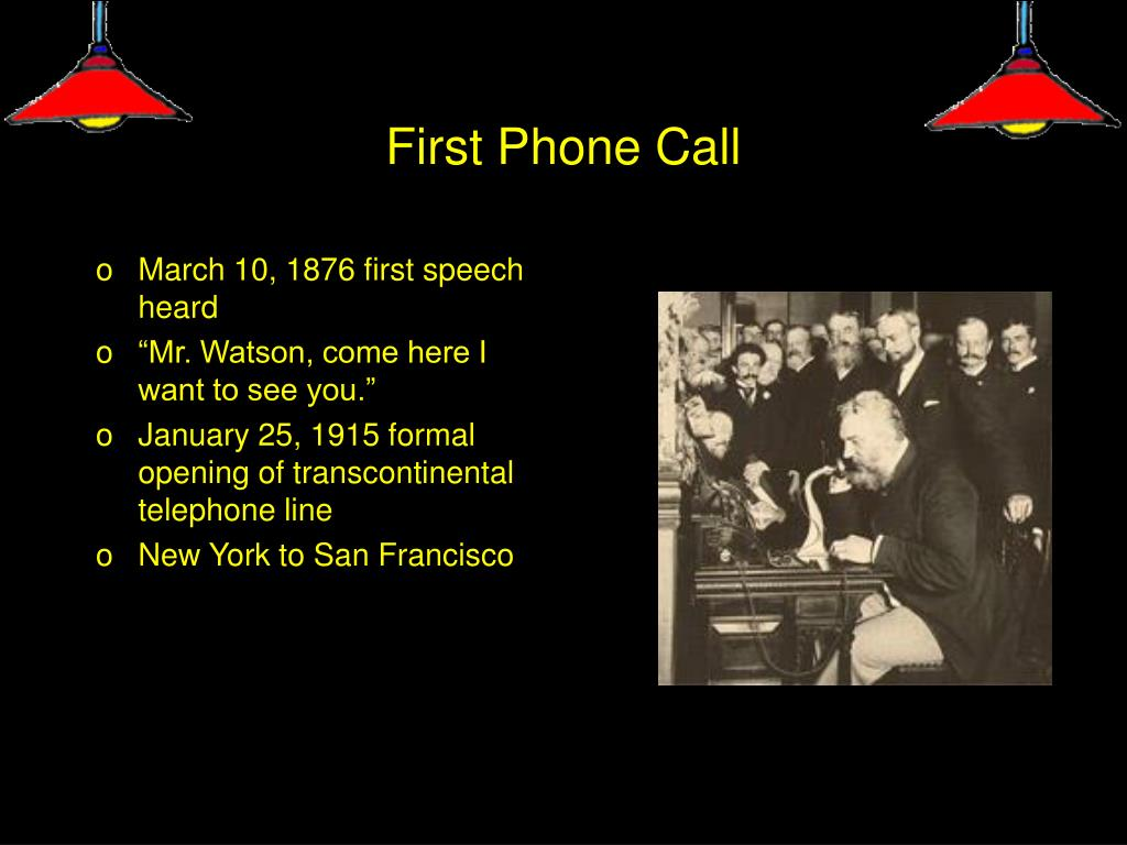 First Phone Call