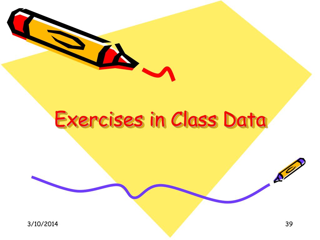 Exercises in Class Data