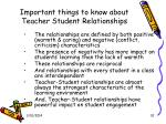 important things to know about teacher student relationships