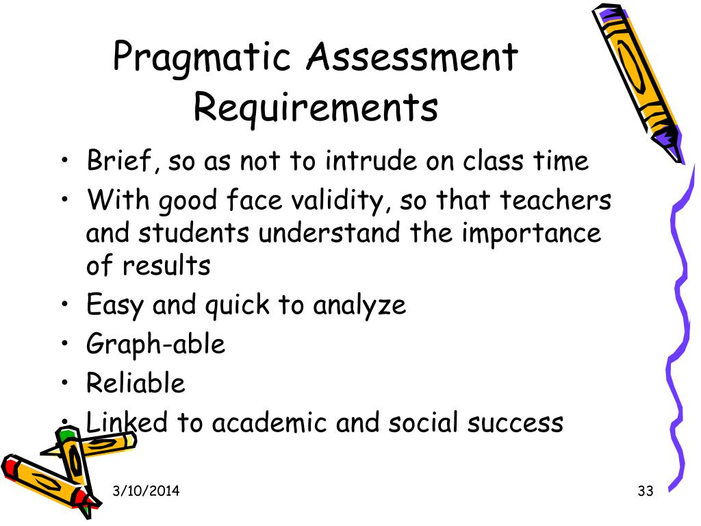 Pragmatic Assessment Requirements