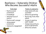 resilience vulnerable children who become successful adults