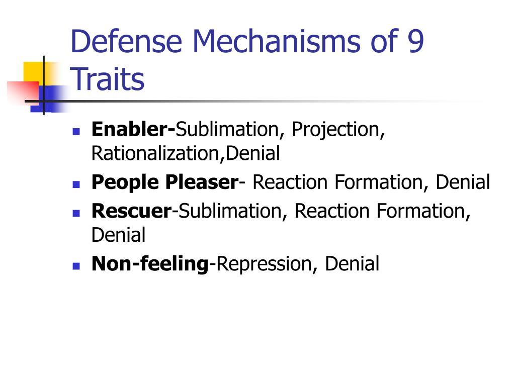 Defense Mechanisms of 9 Traits
