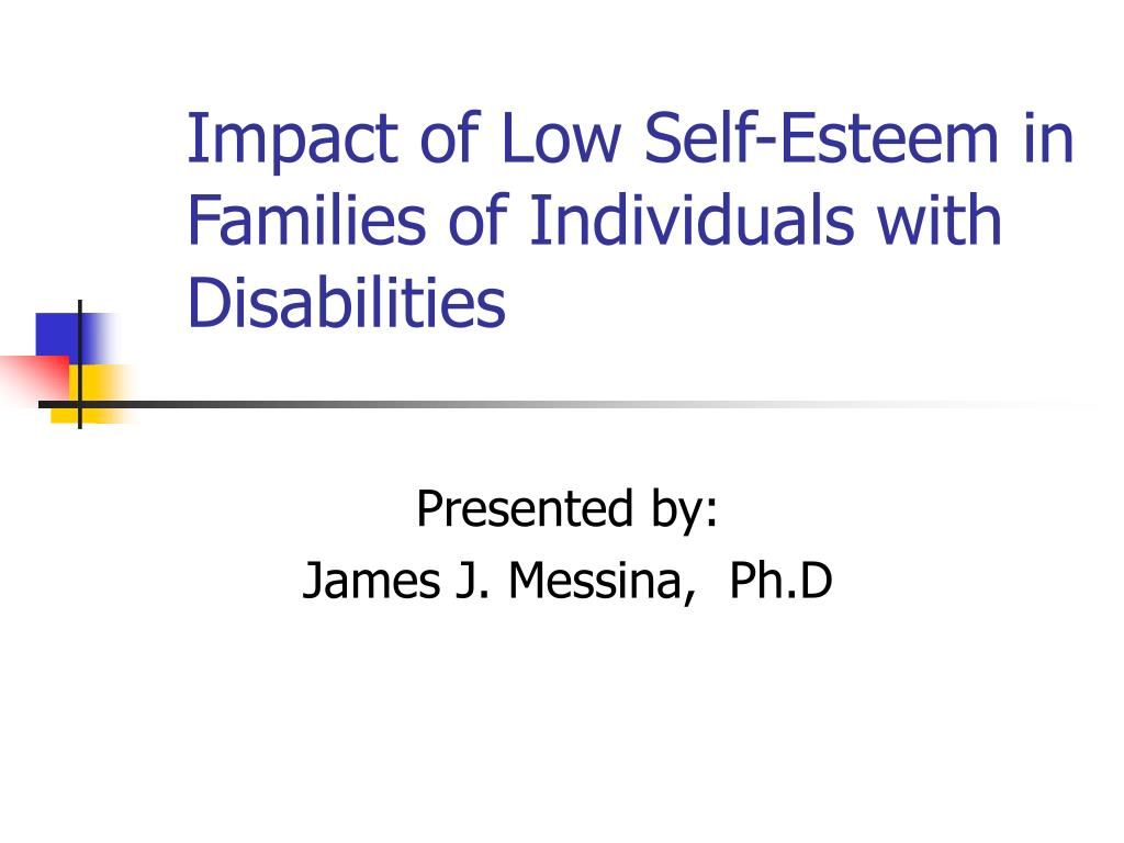 impact of low self esteem in families of individuals with disabilities