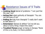 resistance issues of 9 traits