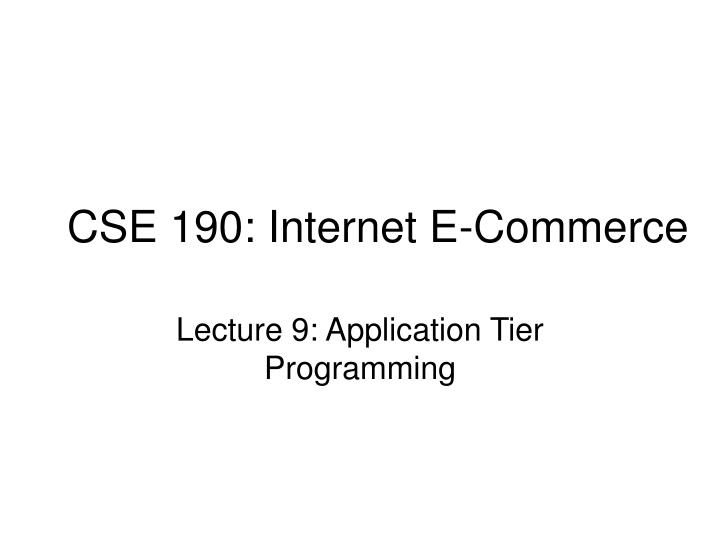 Cse 190 internet e commerce