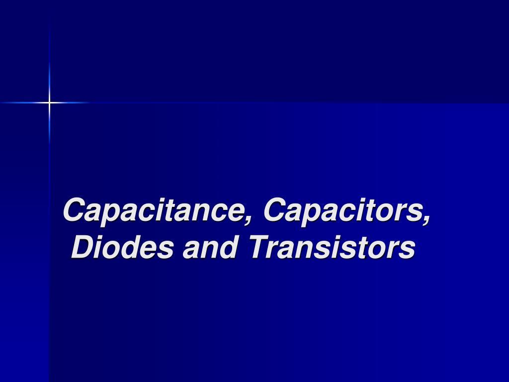 Capacitance, Capacitors,