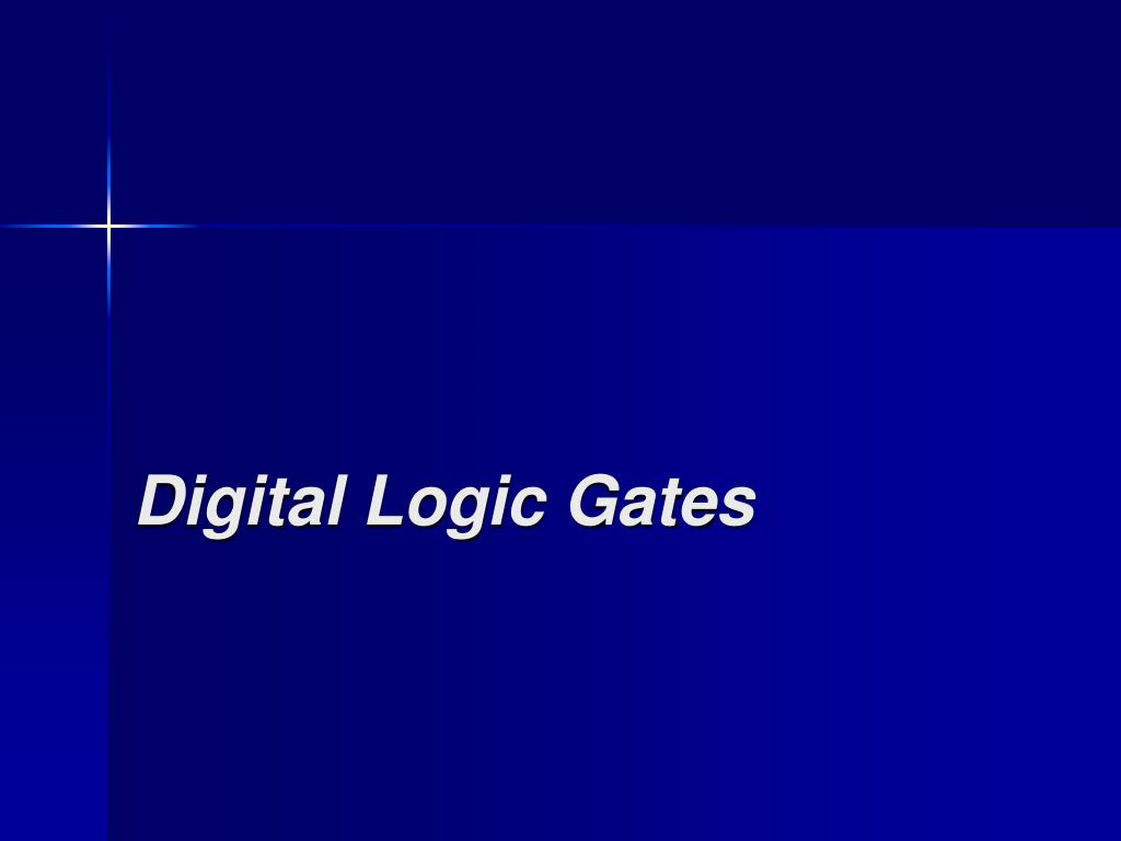 Digital Logic Gates