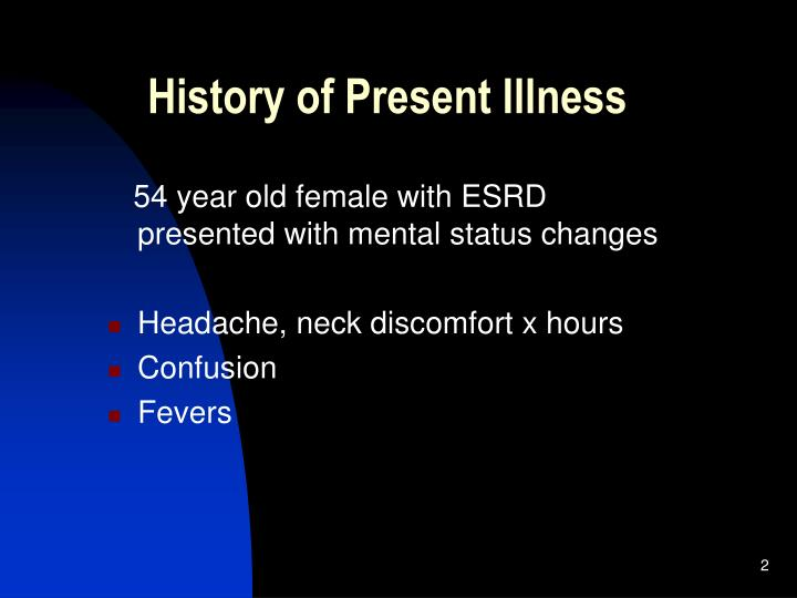 History of present illness l.jpg