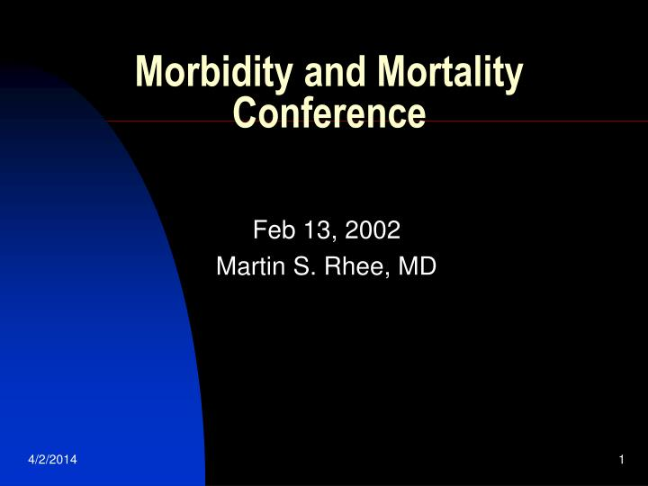 Morbidity and mortality conference l.jpg