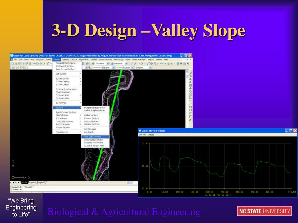 3-D Design –Valley Slope