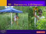 3d surveys vs 1 d surveys48