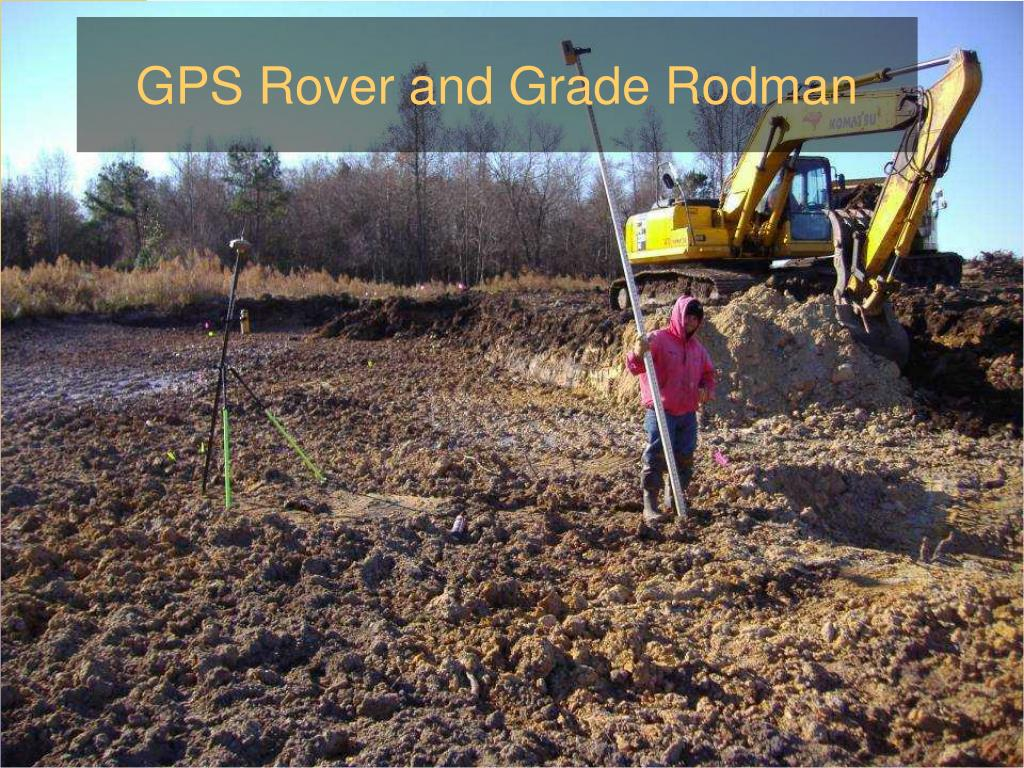 GPS Rover and Grade Rodman