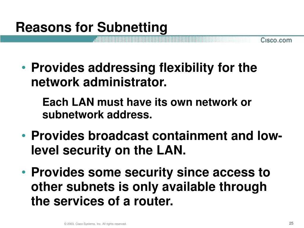 Reasons for Subnetting
