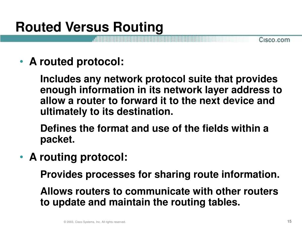 Routed Versus Routing
